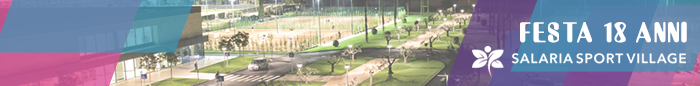 Salaria sport village 18 anni